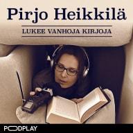 Pirjo Heikkilä lukee vanhoja kirjoja