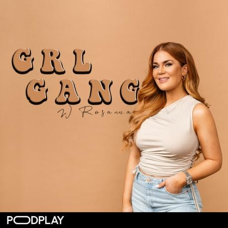 GRL GANG